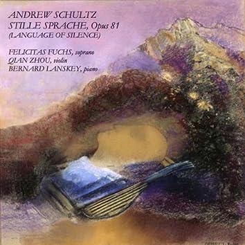 Schultz: Stille Sprache, Op. 81