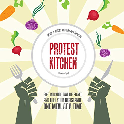 Protest Kitchen audiobook cover art