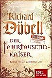 Der Jahrtausendkaiser: Historischer Roman