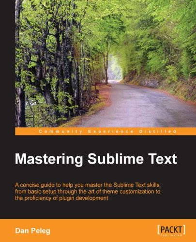 Mastering Sublime Text (English Edition)