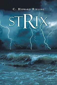Strix by [C. Howard Rieling]