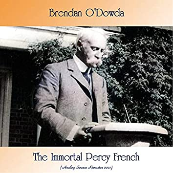 The Immortal Percy French (Analog Source Remaster 2021)
