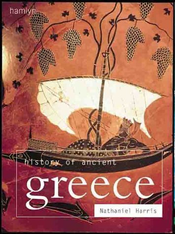 History of Ancient Greece by Nathaniel Harris (2000-10-01)