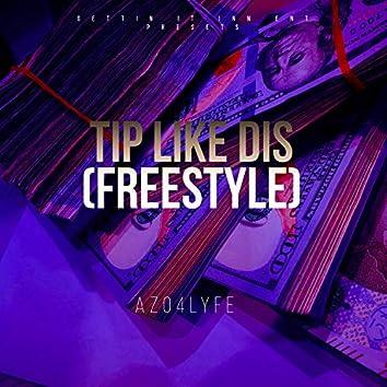 Tip Like Dis