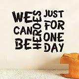 Podemos ser héroes solo por un día Cita Etiqueta de la pared Letra de la canción de David Bowie Letras Etiqueta de la pared Bebé Vivero Decoración para el hogar Vinilo 54x44cm