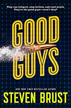 Good Guys by [Steven Brust]