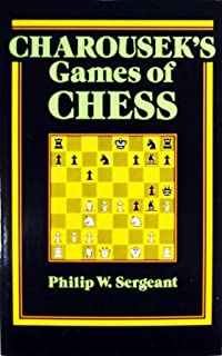 Charousek's Games of Chess: With Annotations and Biographical Introduction