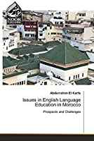 Issues in English Language Education in Morocco