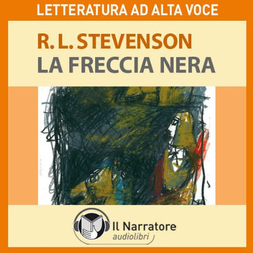 La Freccia nera. The black arrow  Audiolibri