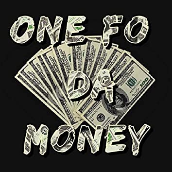 ONE FO DA MONEY