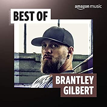 Best of Brantley Gilbert