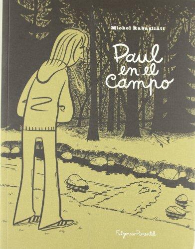 Paul en el campo: y otras historias
