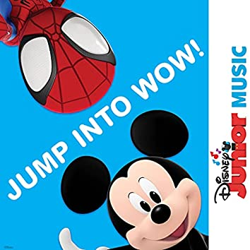 """Jump Into Wow! (From """"Disney Junior Music: Jump Into Wow!"""")"""