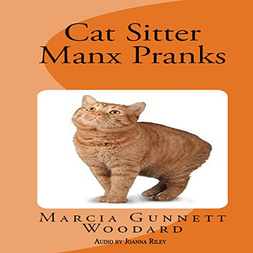 Cat Sitter Manx Pranks  By  cover art