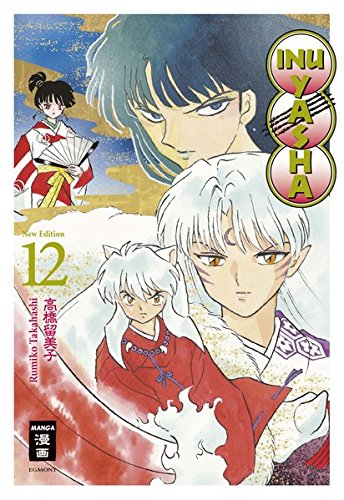 Inu Yasha New Edition, Bd. 12