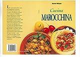 Cucina marocchina. Ediz. illustrata