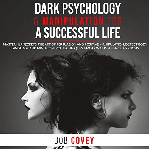 Dark Psychology & Manipulation for a Successful Life cover art