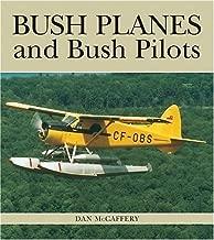Bush Planes and Bush Pilots (Lorimer Illustrated History)
