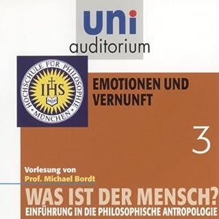 Was ist der Mensch? Emotionen und Vernunft (Uni-Auditorium) Titelbild