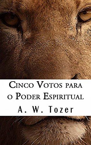 Cinco Votos Para O Poder Espiritual