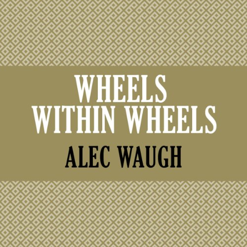 Wheels Within Wheels audiobook cover art