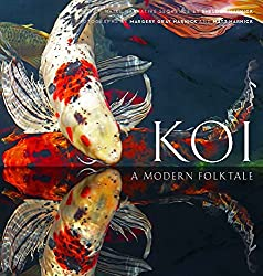For the pond enthusiast, Koi: A Modern Folktale is an informative read