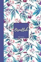 Bismillah: A Muslim Journal Ideal for Islamic gifts for Men Women & kids