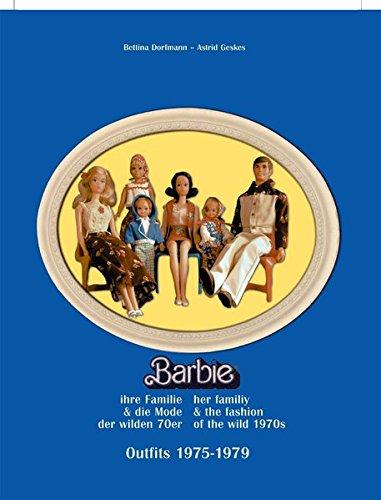 Barbie, ihre Familie und die Mode der wilden 70er: Outfits 1975-1979