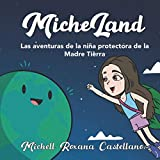 Micheland: Las aventuras de la niña protectora de la Madre Tierra