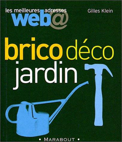 Les Meilleures adresses Web : Brico Déco Jardin