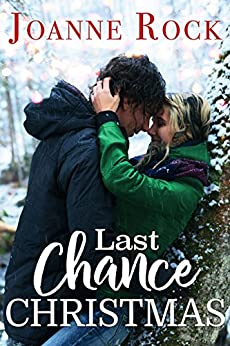 Last Chance Christmas (Road to Romance Book 1) by [Joanne Rock]