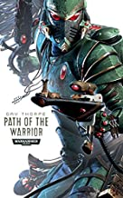 Path of the Warrior (Path of the Eldar Book 1)