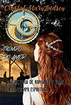 Tiempo de Amor (Spanish Edition) by [Crystal Mary Lindsey, Ery Carballo]