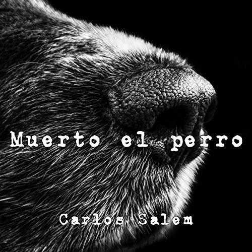Diseño de la portada del título Muerto el perro (Spanish Edition)