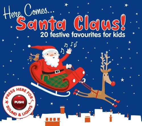 Here Comes Santa Claus: 20 Festive Favourites for Kids by Various Artists