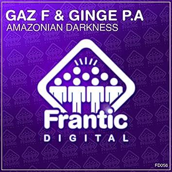 Amazonian Darkness