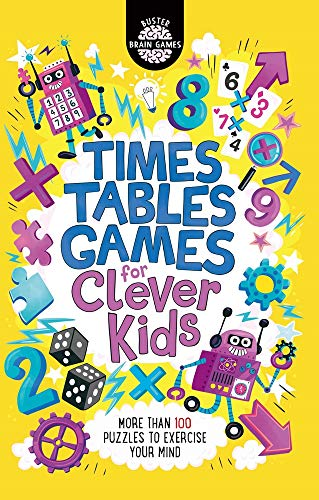 Times Tables Games for Clever Kids: 7 (Buster Brain Games)
