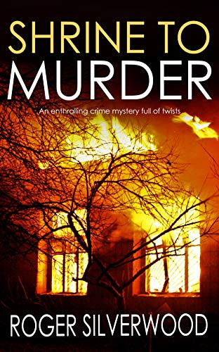 SHRINE TO MURDER an enthralling crime mystery full of twists (Yorkshire Murder Mysteries Book 15)
