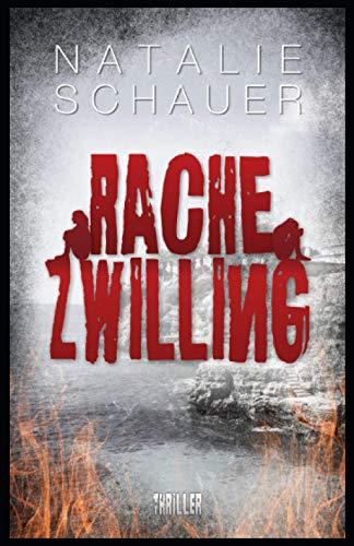 Rachezwilling: Psychothriller