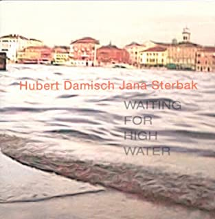 Jana Sterbak: Waiting for High Water (French and English Edition)