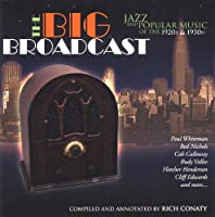 Big Broadcast: Jazz & Popular Music of 1920s