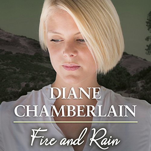 Fire and Rain                   By:                                                                                                                                 Diane Chamberlain                               Narrated by:                                                                                                                                 Karen White                      Length: 13 hrs and 19 mins     6 ratings     Overall 3.8