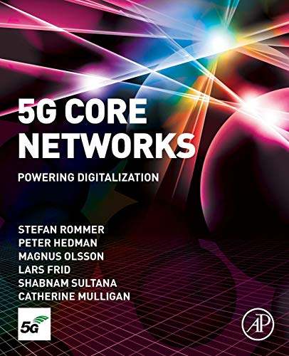 5G Core Networks: Powering Digit...