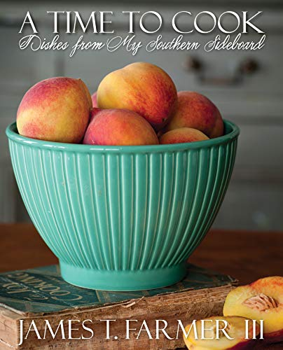 A Time to Cook: Dishes from My Southern Sideboard (English Edition)