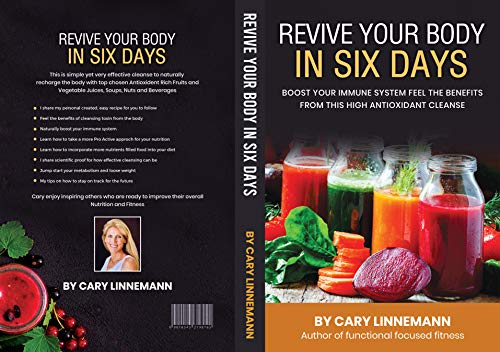 Revive Your Body In 6 Days: Boost Your Immune System Feel The Benefits FromThis High Antioxidant Cleanse