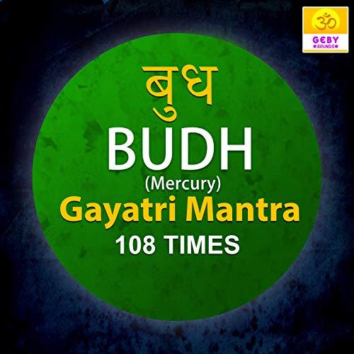 Budh Gayatri Mantra 108 Times (Mercury Mantra)