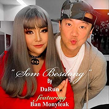 Som Besdong (feat. Ban Monyleak)