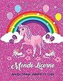 Monde Licorne Livre De Coloriage Enfant de 4 à 12 Ans: Mes coloriages de rêve,Des heures de coloriages amusants avec des dessins de plus de 50 ... de coloriage pour enfants de 4 à 12 ans