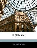 Hernani - Nabu Press - 01/01/2010