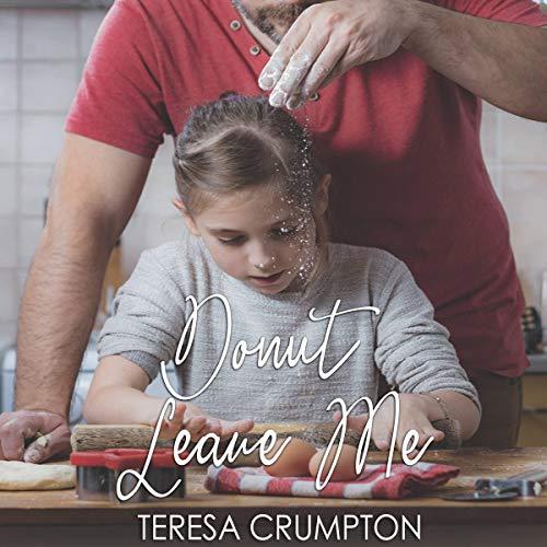 Donut Leave Me Audiobook By Teresa Crumpton cover art